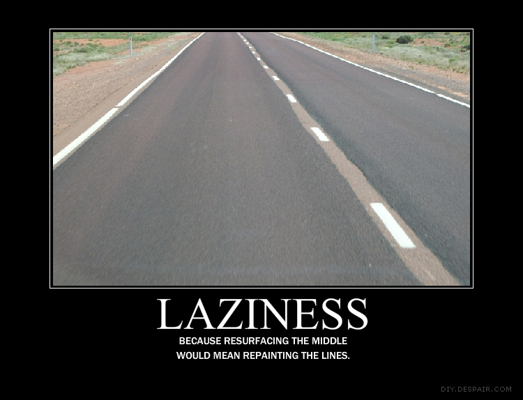 Laziness Demotivational Poster By Marzez On Deviantart