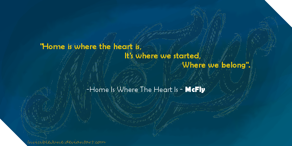 Home Is Where The Heart Is Quote Inspiration Quote 11  Home Is Where The Heart Isinvisiblejune On Deviantart
