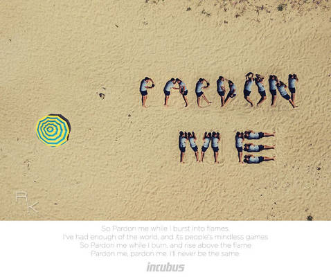 Incubus - Pardon me