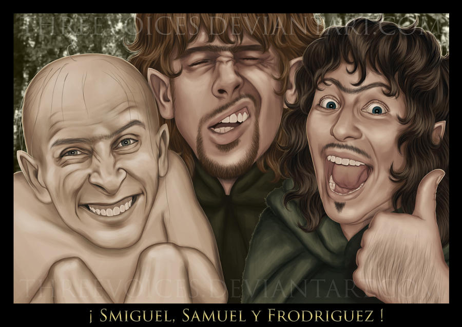 Smiguel, Samuel y Frodriguez by threevoices