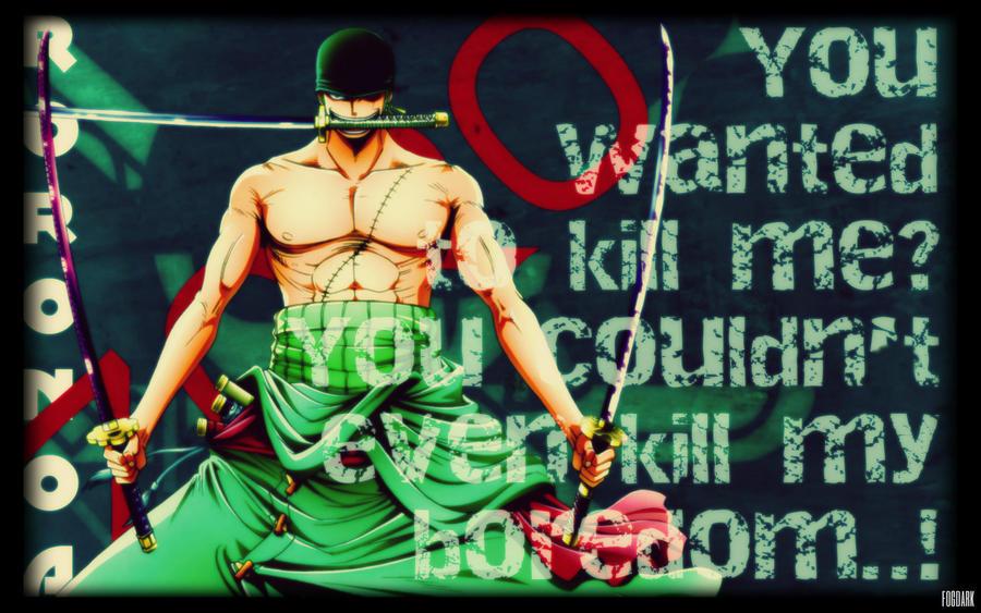 Roronoa Zoro ...badass! by fogdark