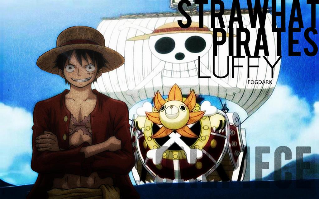 Straw Hat Pirates, Luffy. by fogdark