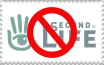 Anti Second Life stamp by Katzy