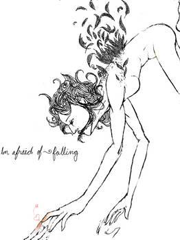 I'm afraid of ~falling