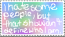 i hate some people by buttercandi