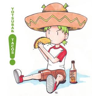 Yotsuba and Tacos