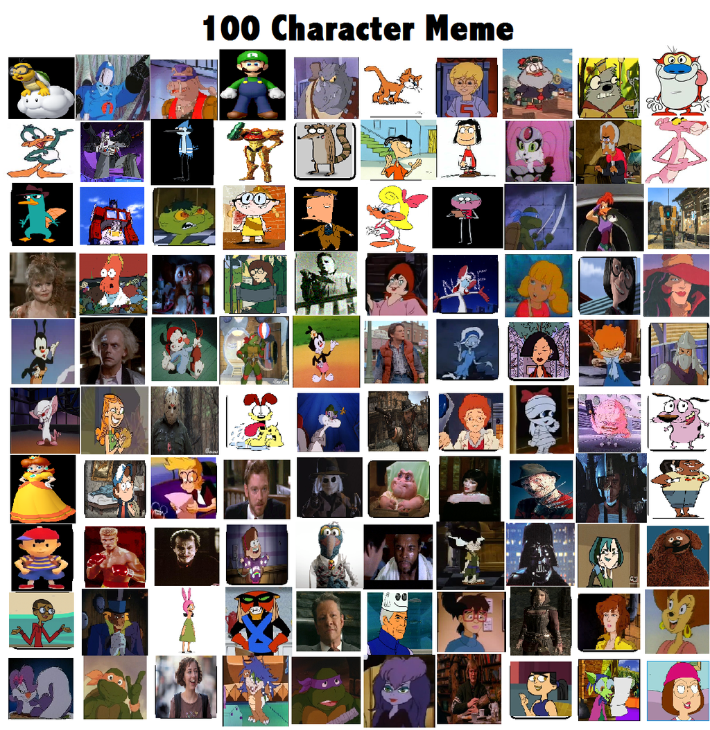 Cartoon Characters 2 100 Pics : Character meme by k dog on deviantart