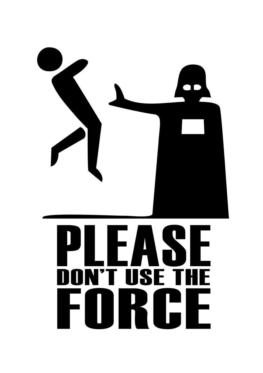 Please Don't Use The Force By LastShadowKnight On DeviantArt