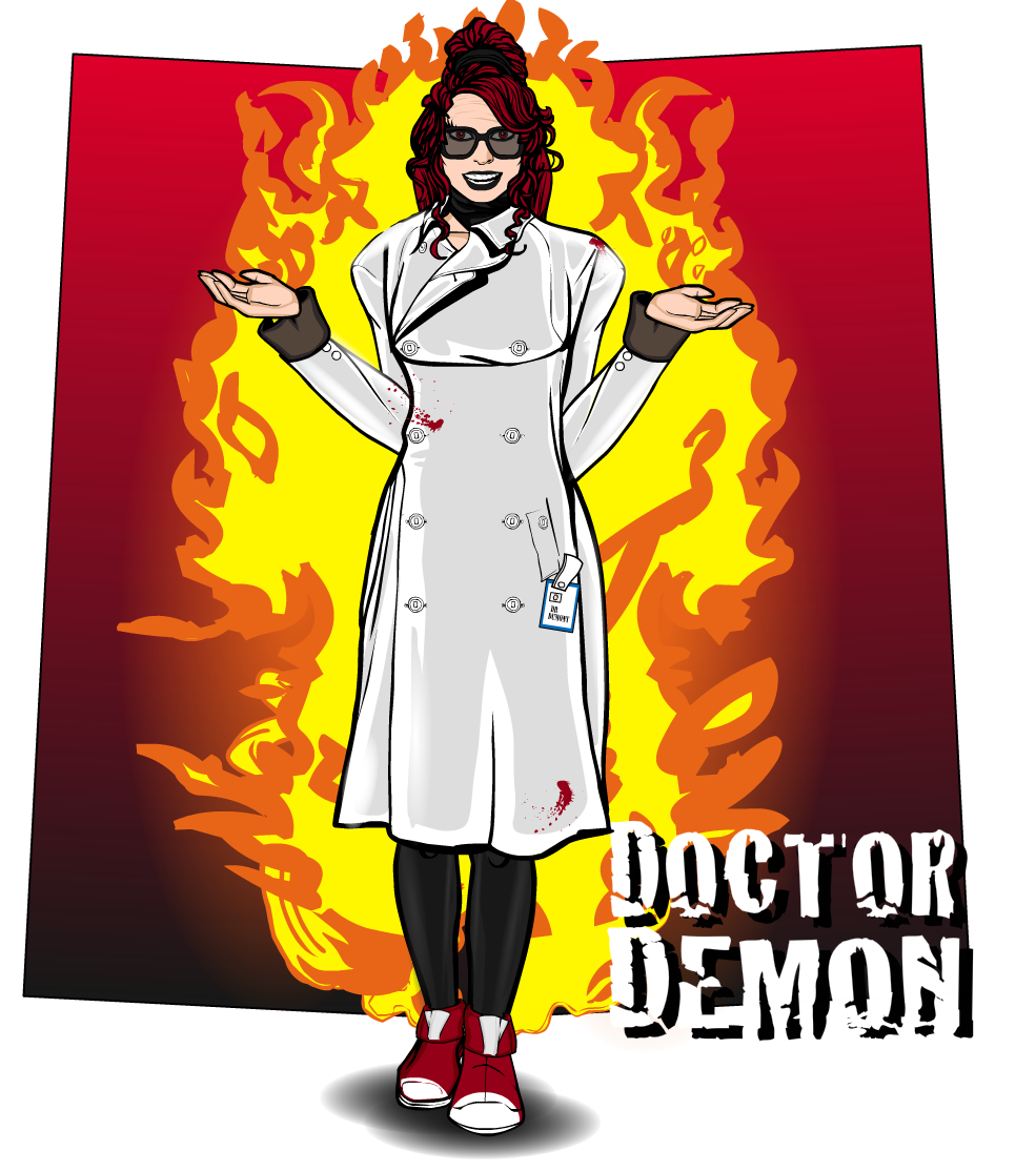 """And now you're on fire. Isn't science wonderful?"" - Doctor Demon"