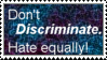 Discrimination and Hate by KTstamps