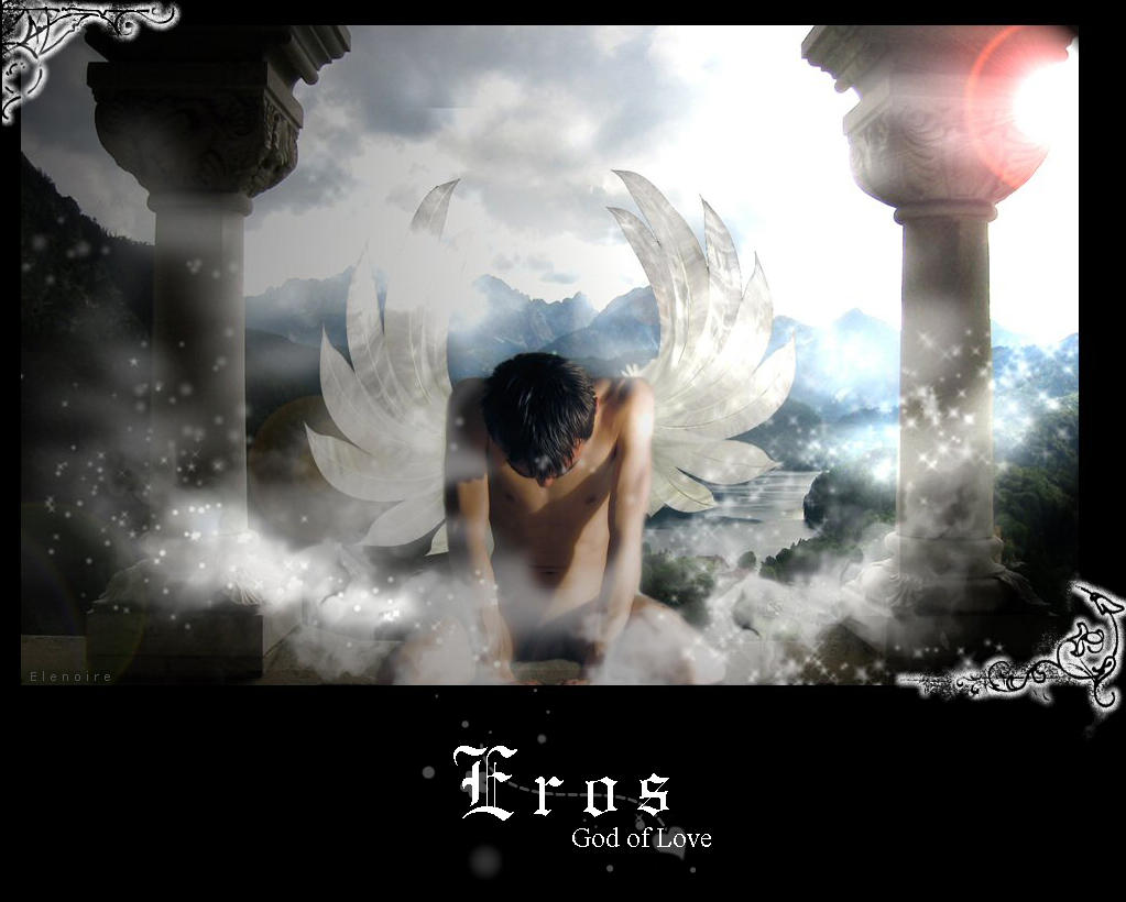eros the god of love The story of eros & psyche is one of the best love stories in all of greek  mythology eros, son of aphrodite,  the god's prophecy was not good.