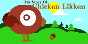 The Story of Chicken Likken