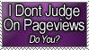 I dont judge on pageviews