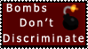 BOMBS DON'T DISCRIMINATE by CurseoftheZodiac