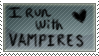I run with Vampires