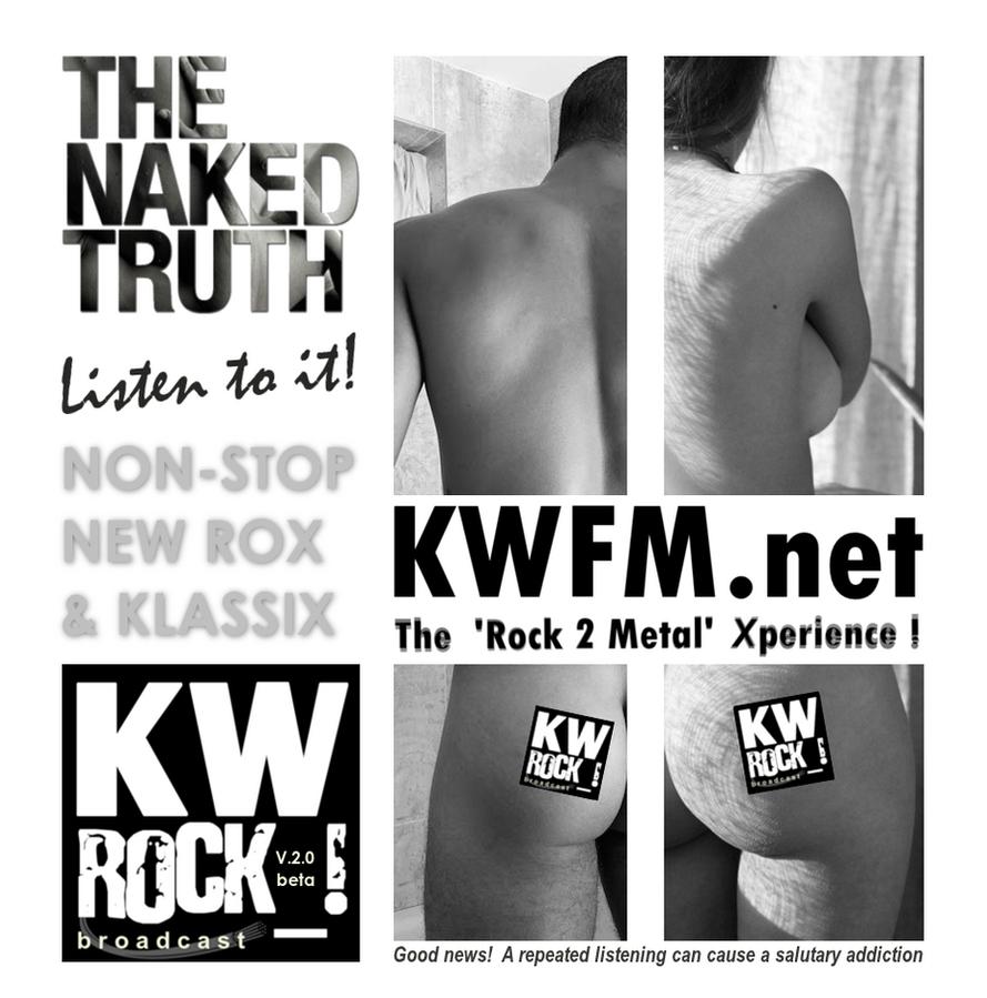 KW ROCK_! radio _ THE NAKED TRUTH by KWFMdotnet