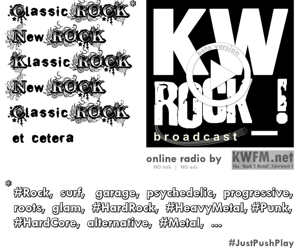 KW ROCK_! radio _ Classic, New, Klassic ROCK, ... by KWFMdotnet