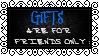 Gifts are for Friends Only by Stampedd