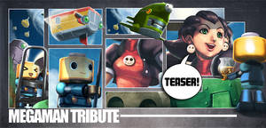 Megaman tribute Teaser by ARMYCOM