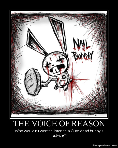 Demotivation: Nail Bunny by MilfredxCubical on DeviantArt