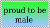 Proud To Be Male Stamp by xVanyx