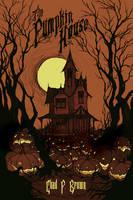The Pumpkin House by AbigailLarson