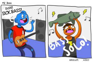 #2 Bass