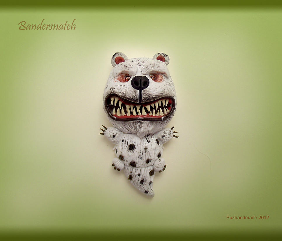 Bandersnatch NEW style! by buzhandmade