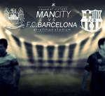 ManCity vs F.C.Barcelona ( Round of 16 - UCL )