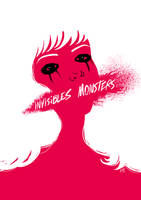 Invisible Monsters by Lefantoan