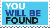 You Will Be Found Stamp (DEH) by Raquel71558