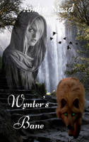 Wynter's Bane - Picture mash - Book cover idea by KitWulf