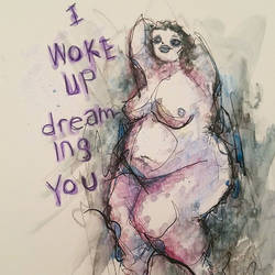 I woke up dreaming you by jhames34