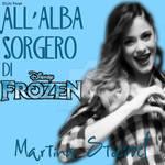 Martina Stoessel - All'alba Sorgero (from Frozen)