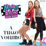 Maggie and Bianca - A Tutto Volume