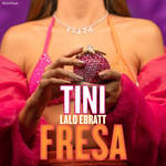 TINI, Lalo Ebratt - Fresa