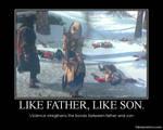 Like Father, Like Son.