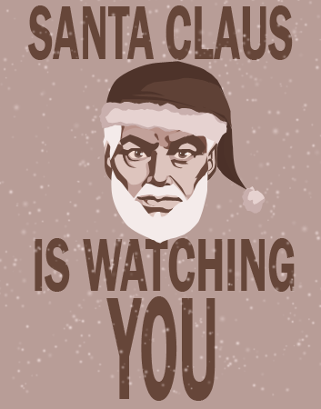 http://fc07.deviantart.net/fs51/f/2009/319/5/8/Santa_Claus_Is_Watching_You_by_Shmarky.png
