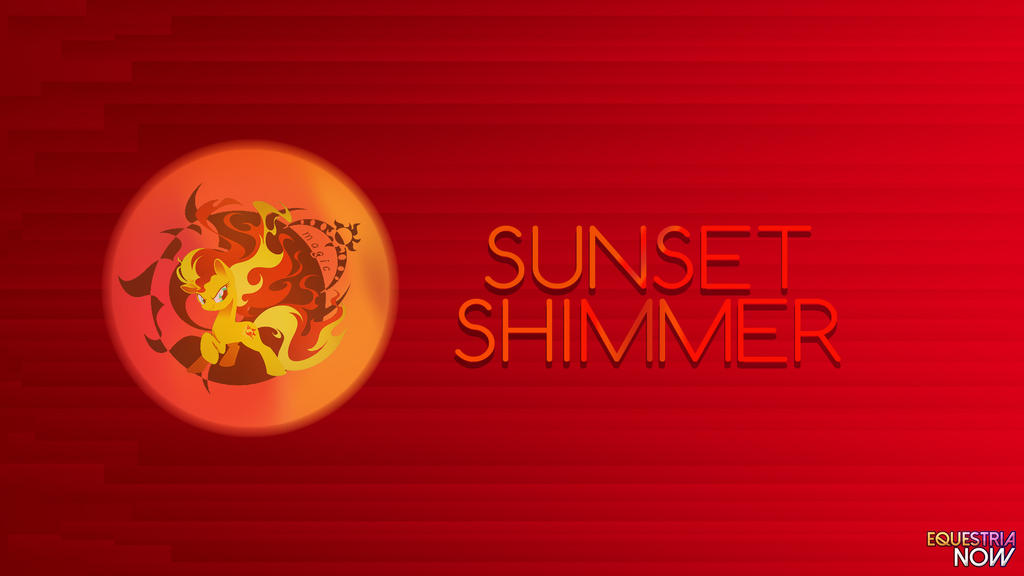 Equestria Now Sunset Shimmer Wallpaper By Equestrianow On