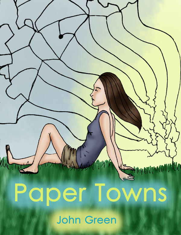 Paper Towns Book Cover Drawings ~ Paper towns book cover by solemnlyswear on deviantart
