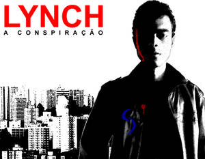 Lynch The Conspiracy Poster