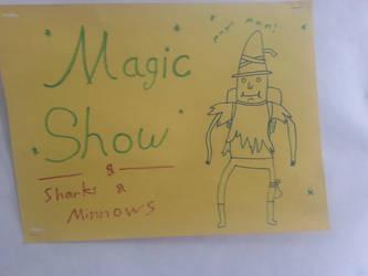 magic man show by thebannanaking