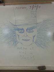 Board Drawings- We're all mad in Slacks by thebannanaking