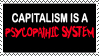 Psycopathic Capitalism Stamp by hope-is-overrated