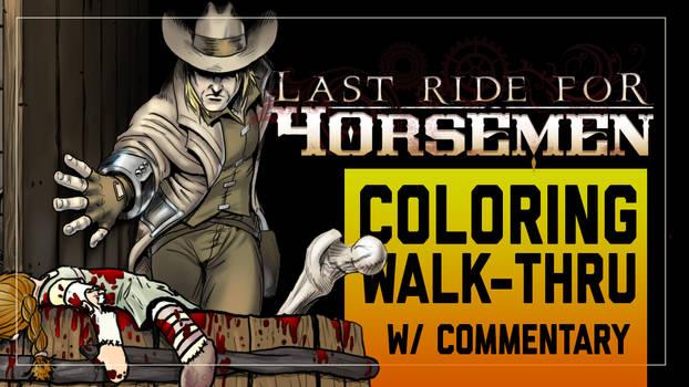 Last Ride for Horsemen Coloring Walk-Thru