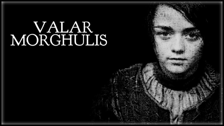 valar morghulis by sarahmariesinclair on deviantart