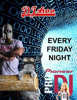 Dj Shoo -  Every Friday