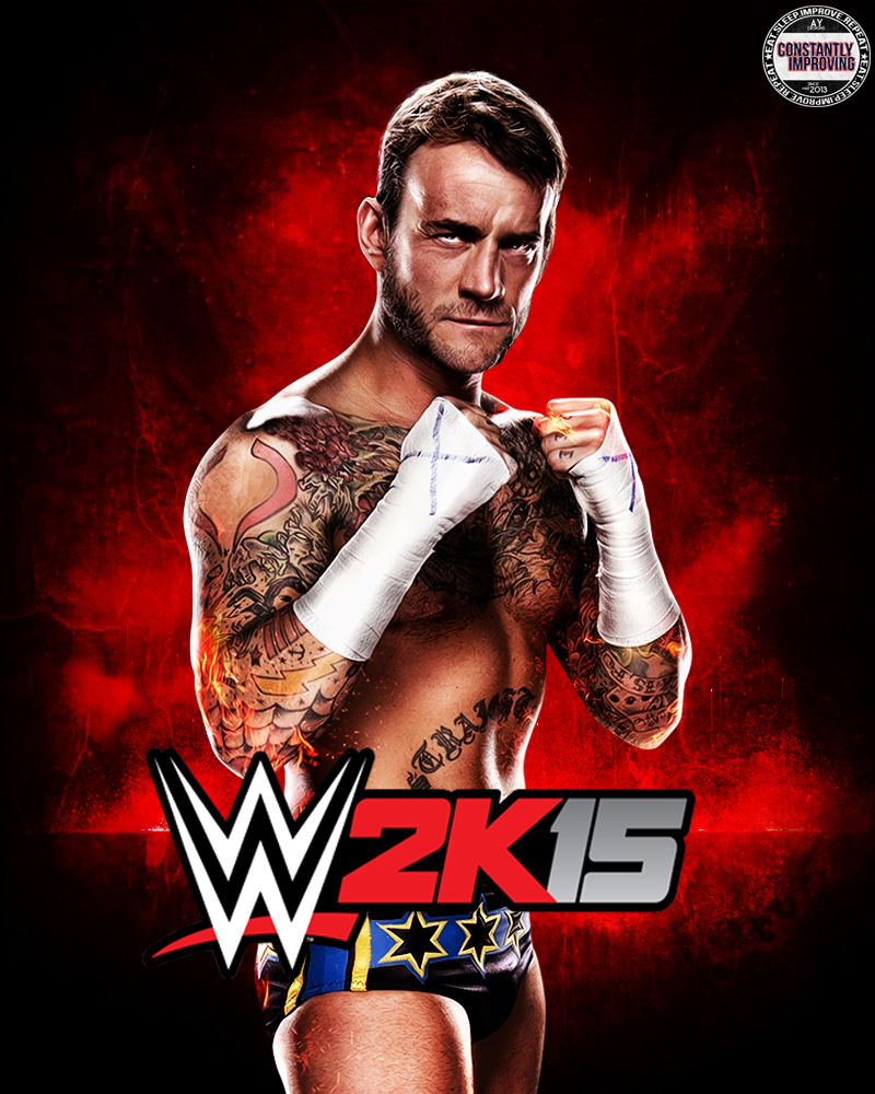 wwe 2k15 cover ft cm punk by ay by aybenoit12 on deviantart. Black Bedroom Furniture Sets. Home Design Ideas