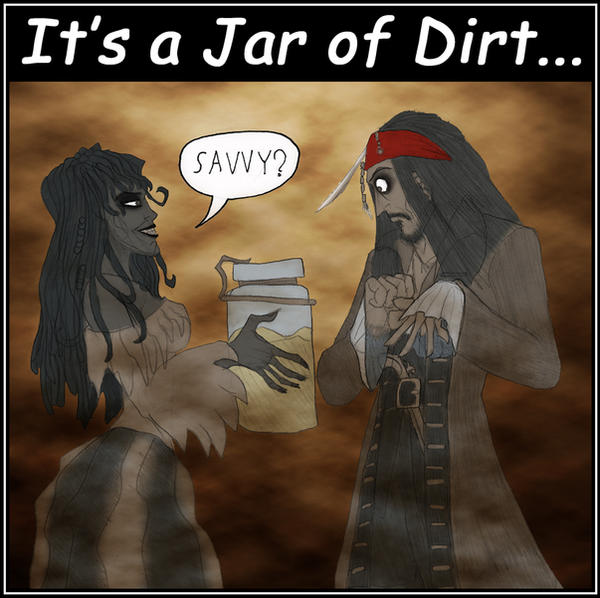 Jack Sparrow's Jar of Dirt by What-the-Gaff