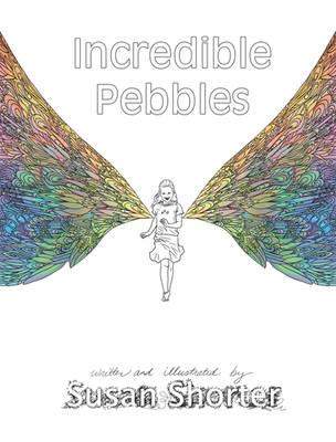 Incredible Pebbles by bookstoresue